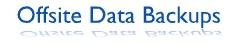 Offsite Data Backups